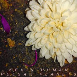 kevin human pulsar planets